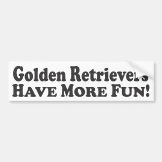 ¡Los perros perdigueros de oro se divierten más! - Pegatina Para Auto