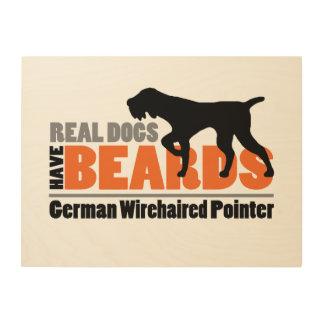 Los perros reales tienen barbas - indicador impresión en madera