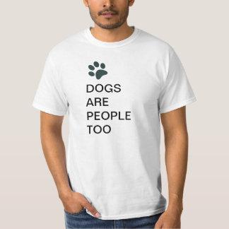 Los perros son camiseta de la gente también del