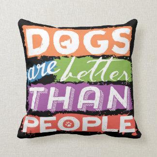 Los perros son mejores que la almohada de la gente