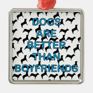 Los perros son mejores que novios adorno de navidad