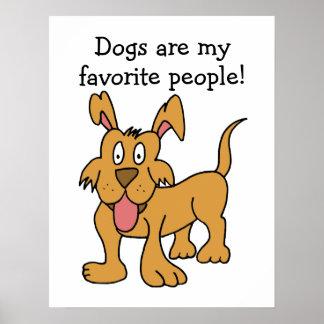 Los perros son mi poster preferido de la gente