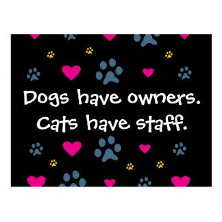 Los perros tienen Dueño-Gatos tener el personal Tarjetas Postales