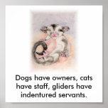 Los perros tienen dueños, gatos tienen personal, p posters