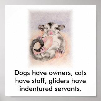 Los perros tienen dueños, gatos tienen personal, p póster
