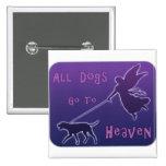 Los perros van al cielo pin