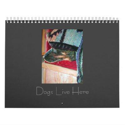 Los perros viven aquí calendarios