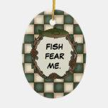 Los pescados me temen foto personalizada pesca div adornos