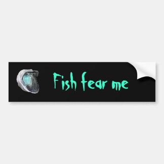 Los pescados me temen pegatina pegatina para auto