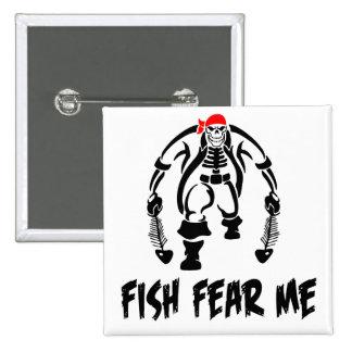 Los pescados me temen pirata pin cuadrada 5 cm