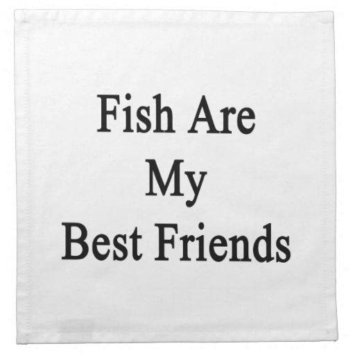 Los pescados son mis mejores amigos servilletas de papel