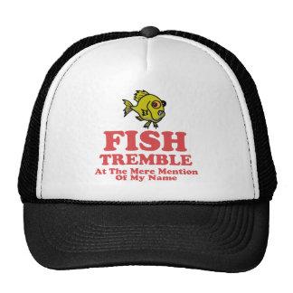 Los pescados tiemblan en la simple mención de mi n gorros bordados
