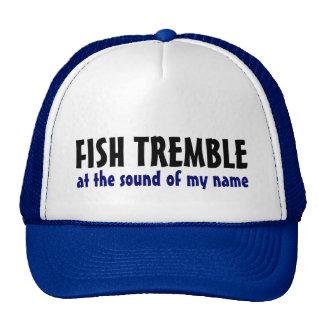 los pescados tiemblan gorra del camionero