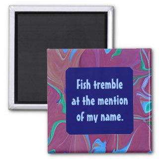 los pescados tiemblan imán divertido