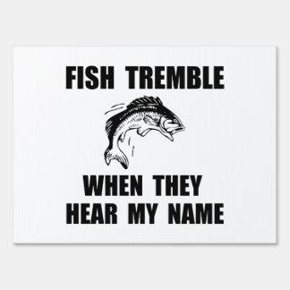 Los pescados tiemblan letrero