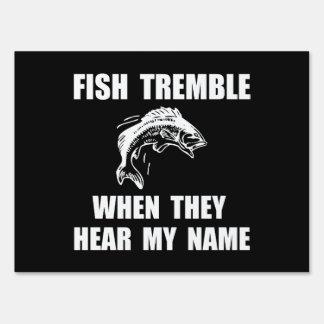Los pescados tiemblan letreros