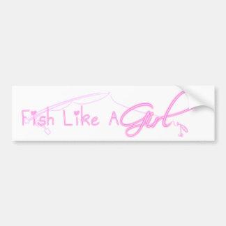 Los pescados tienen gusto de un chica etiqueta de parachoque