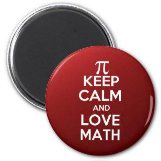 Los pi guardan calma y matemáticas del amor imán de frigorífico