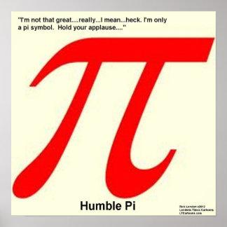 Los pi humildes son poster divertido cuadrado póster