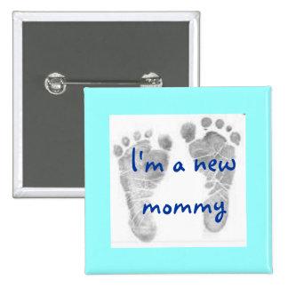 los pies 1 del bebé, soy una nueva mamá - modifica pin cuadrada 5 cm