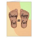 Los pies del baile son pies felices tarjeta de felicitación