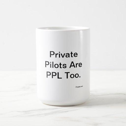 Los pilotos privados son PPL también Tazas De Café