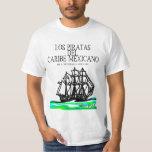 Los Piratas del Caribe Mexicano 2012 #1 Playera