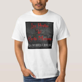 Los Piratas (numero quatro) T-Shirt