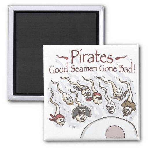 Los piratas son buenos regalos idos del camisetas  imán cuadrado