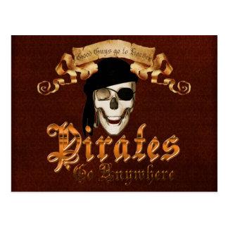 Los piratas van dondequiera tarjetas postales