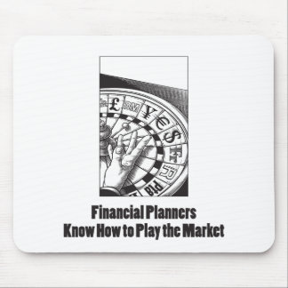 Los planificadores financieros saben jugar el alfombrilla de raton