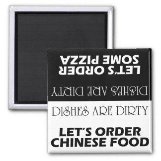 Los platos son sucios nos dejaron pedir la entrega imán cuadrado