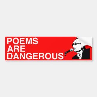 Los poemas son #1 peligrosos pegatina para auto