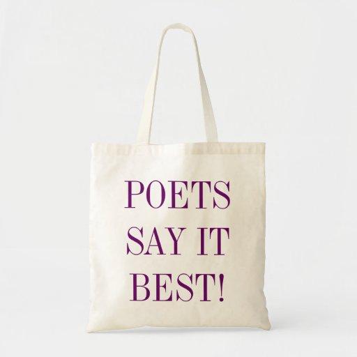 Los poetas lo dicen el mejor tote bolsa de mano