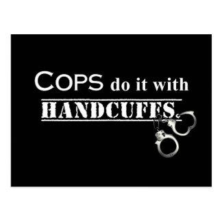 ¡Los polis lo hacen! Regalos divertidos de los pol Tarjeta Postal