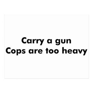 Los polis son demasiado pesados tarjeta postal