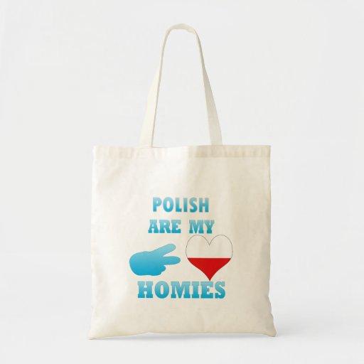 los polishs son mi Homies Bolsa