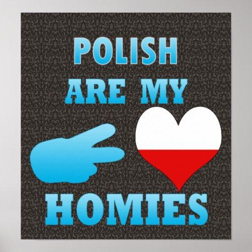 los polishs son mi Homies Impresiones