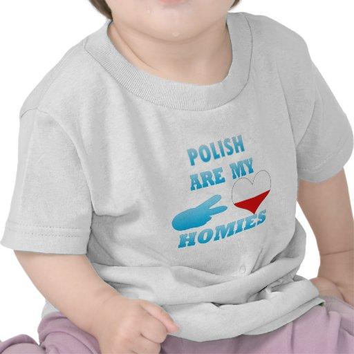 los polishs son mi Homies Camisetas