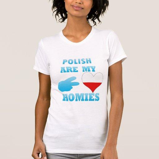los polishs son mi Homies Camiseta