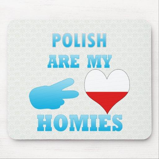 los polishs son mi Homies Alfombrilla De Raton