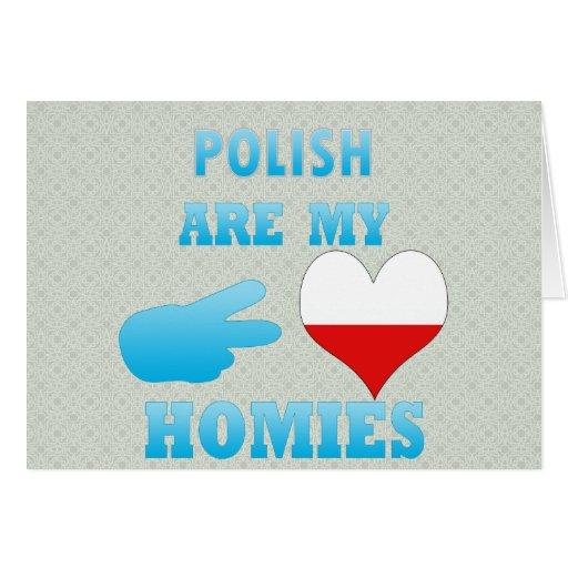 los polishs son mi Homies Felicitación