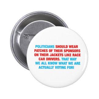 Los políticos deben llevar remiendos del patrocina pin redondo de 2 pulgadas