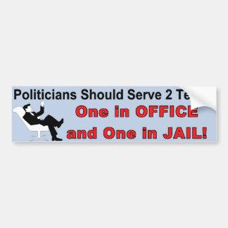 Los políticos deben servir a la pegatina para el p etiqueta de parachoque