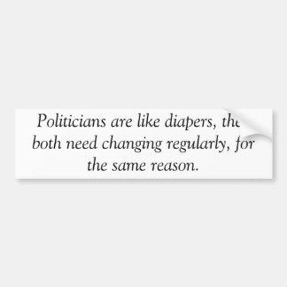 Los políticos son como los pañales pegatina anti pegatina de parachoque