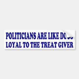 Los políticos son como perros pegatina para auto