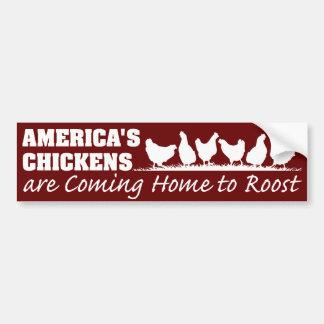 Los pollos de América están volviendo a casa al ga Pegatina Para Auto