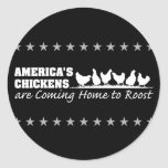 Los pollos de América están volviendo a casa al Pegatina Redonda