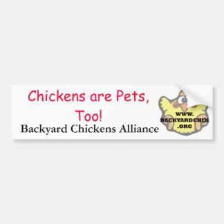 ¡Los pollos son mascotas, también! Bumpersticker Pegatina Para Auto
