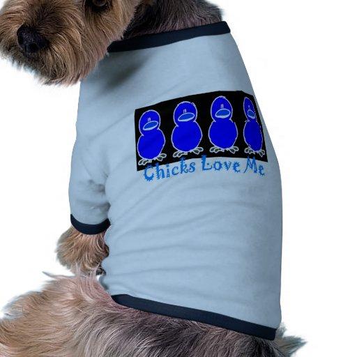 Los polluelos me aman camisetas de perro